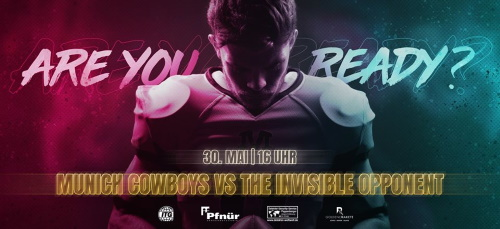 Munich Cowboys vs. The invisible opponent!
